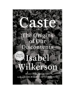 Caste: The Origins of Our Discontents Book