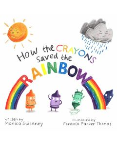 How the Crayons Save the Rainbow