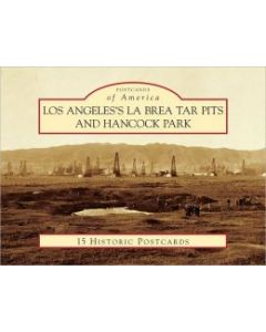 Los Angeles's La Brea Tar Pits and Hancock Park (Postcards of America)