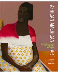 African American Art: Harlem Renaissance, The Civil Rights Movement, and Beyond