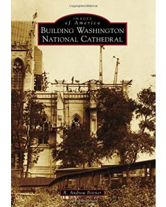 Autographed: Building Washington National Cathedral
