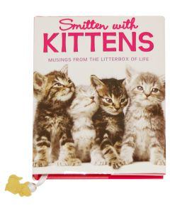 Smitten With Kittens: Musings from the Litterbox of Life