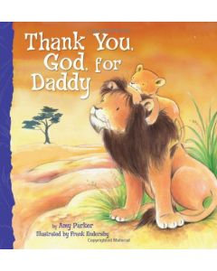 Thank You, God, For Daddy | Board Book
