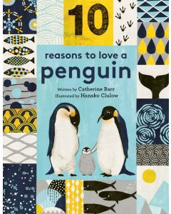 10 Reasons to Love a Penguin