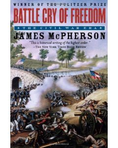 Battle Cry of Freedom: The Civil War Era