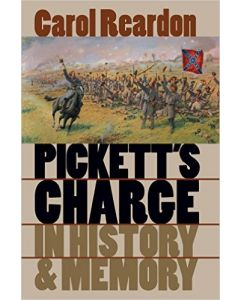 Pickett's Charge in History and Memory