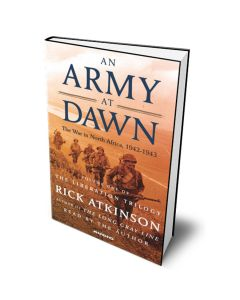 An Army at Dawn: The War in North Africa Book