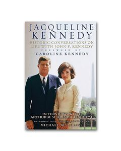 Jacqueline Kennedy: Historic Conversations Book