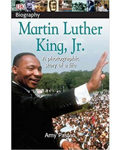 Martin Luther King, Jr.: A Photographic Story of a Life