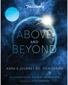 Above and Beyond: NASA's Journey to Tomorrow