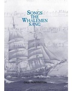 Songs the Whalemen Sang